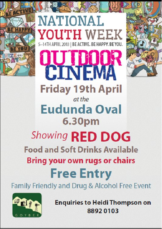 YAC show Red Dog the movie at Eudunda Oval as part of National Youth Week