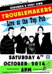 The Troublemakers Live Debut at the Top Pub