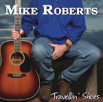 Mike Roberts Album Cover - Travellin Shoes