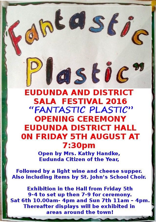 SALA Eudunda & District Fantastic Plastic - Official Opening 5th August 2016