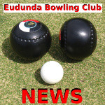 Eudunda Bowling club News