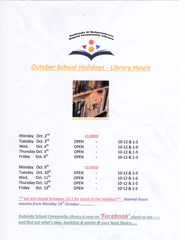 Eudunda & Robertstown Library - Oct 2017 School Holiday Hours