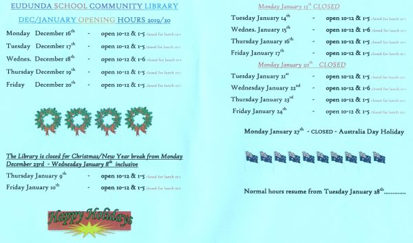 Eudunda School Community Library - December 2019 January 2020 School Holiday Open Times