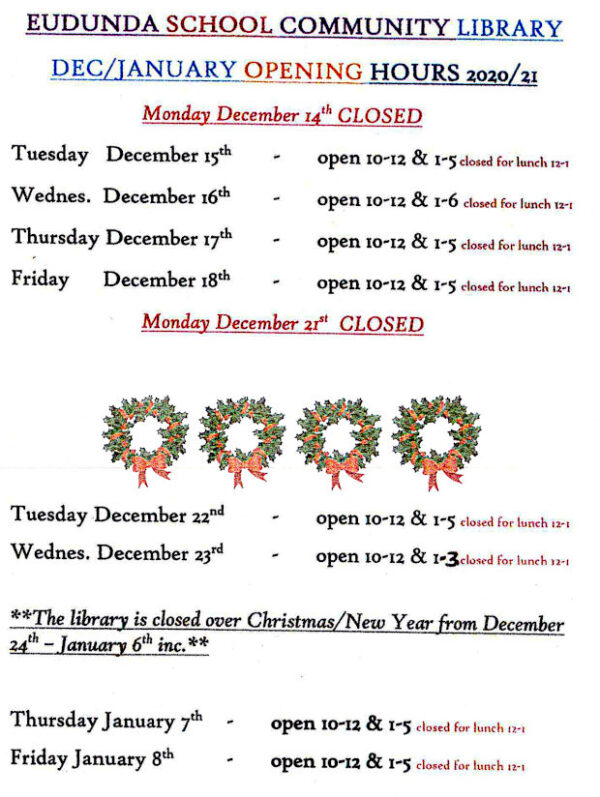 Eudunda School Community Library - Dec 2020 - Jan 2021 School Holiday Times - page 1
